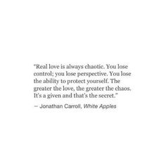 Real love is always chaotic..