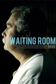 watch WAITING ROOM directed by Robert Machoian & Rodrigo Ojeda-Beck