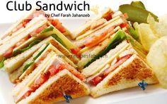 Club Sandwich Recipe by Farah Jahanzeb