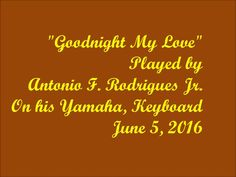 """""""Goodnight my Love"""",  Revised in One Take,"""