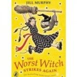 The Worst Witch Srikes Again by Jill Murphy (books set in magic schools)
