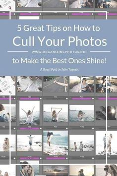 5 Tips on How to Cull Your Photos to Make the Best Ones Shine - Photography Lessons, Photography Camera, Photoshop Photography, Video Photography, Photography Business, Mirror Photography, Travel Photography, Old Family Photos, Your Photos
