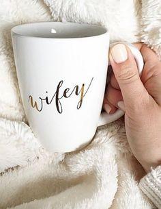 Loving this 'wifey' mug http://rstyle.me/n/itrx9nyg6: