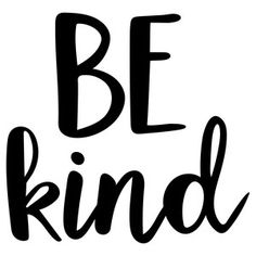 Silhouette Design Store: be kind