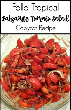 Best Tomato Recipes Pollo Tropical Balsamic Tomato Salad - This is the best and easiest pollo tropical balsamic tomato salad recipe ever. If you want to copycat this easy recipe feel free! Fresh tomatoes are key! Tomato Salad Recipes, Tomato Sauce Recipe, Veggie Recipes, Vegetarian Recipes, Dinner Recipes, Holiday Recipes, Dinner Ideas, Super Healthy Recipes, Healthy Foods To Eat