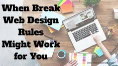 When Break #webdesign Rules Might Work for You #web #webdesigntrends #websitedesign #webdesign