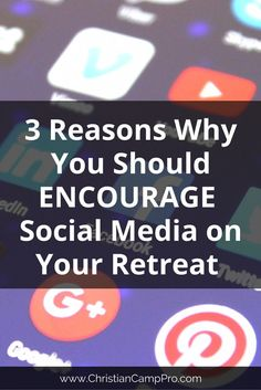 3 Reasons Why You Should Encourage Social Media on Your Retreat - Christian Camp Pro Lds Youth, Youth Camp, Womens Ministry Events, Christian Camp, Youth Conference, Leadership Tips, Social Events, New Technology, Small Groups