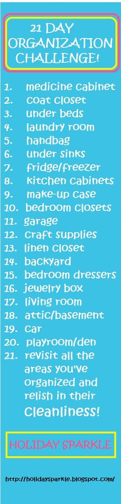 21 Day Organization Challenge for the New Year! Organize your entire house in just 21 days with just some simple tasks each day!