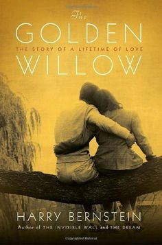 The Golden Willow: The Story of a Lifetime of Love, http://www.amazon.com/dp/0345511026/ref=cm_sw_r_pi_awdm_dRU6tb07KH10V
