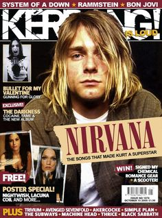 Kurt Cobain. Cover of Kerrang magazine, October 15th, 2005
