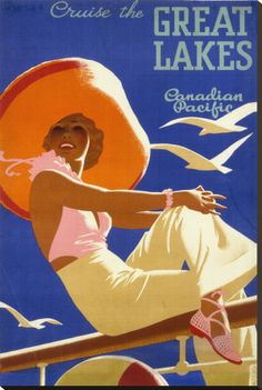 Canadian Pacific - Cruise The Great Lakes Vintage Art Poster Print Travel Ads, Cruise Travel, Travel Photos, Vintage Travel Posters, Vintage Ads, Vintage Style, Vintage Safari, Vintage Fashion, Poster Vintage