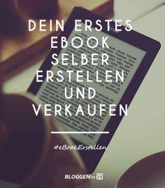 eBook erstellen: Dein erstes eBook erstellen und verkaufen. Schritt-für-Schritt Anleitung zum Nachmachen um ein eBook selber erstellen zu können. #eBookErstellen #Bloggen http://www.bloggen.tv/ebook-erstellen-und-verkaufen/