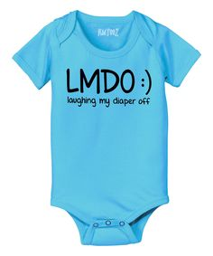 Look at this KidTeeZ Turquoise 'LMDO' Bodysuit - Infant on today! Baby Onsies, Baby Fashion, Baby Life, New Baby Products, Baby, Baby Fever, Baby Clothes, Baby Kids Clothes, Infant