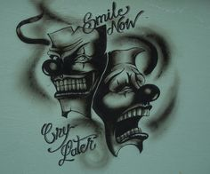 smile now cry later wallpaper cell phone