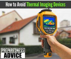 Avoid Thermal Imaging Devices #PreparednessAdvice