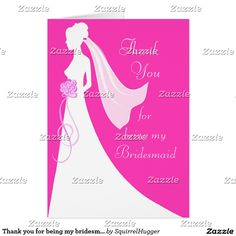 Thank you for being my bridesmaid - Pink Bridesmaid Cards, Be My Bridesmaid, Invitation Cards, Wedding Invitations, Bride Silhouette, Color Themes, Beautiful Bride, Aurora Sleeping Beauty, Feelings