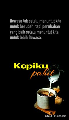 Quotes Rindu, Bag Quotes, Qoutes, Life Quotes, Cinta Quotes, Everyday Quotes, Coffee Poster, Self Reminder, Quotes Indonesia