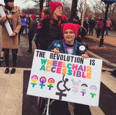 """""""The Revolution Is Wheelchair Accessible,"""" The Women's March on Washington, January 21, 2017."""