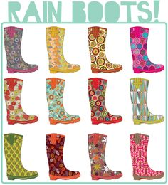 Go to kickstarter to help fund the woman who designs these awesome rain boots. they are all gorgeous patterns, and each one has an inspirational message on the inside..... only you will know it's there!