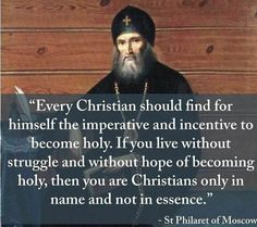 St Philaret of Moscow: Every Christian. Catholic Quotes, Catholic Prayers, Religious Quotes, Catholic Saints, Roman Catholic, Catholic Religion, Church Quotes, Christian Faith, Christian Quotes