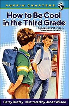 How To Be Cool In The Third Grade (Turtleback School & Library Binding Edition) (Puffin Chapters) Betsy Duffey 0613644115 9780613644112 How To Be Cool In The Third Grade (Turtleback School & Library Binding Edition) (Puffin Chapters) Third Grade Books, Third Grade Reading, Grade 3, First Day Of School, Middle School, School School, Summer School, Read Aloud Books, Children's Books