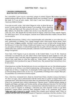 This is the last test I gave my 11th year students (Portugal) on the topic Multiculturalism. It has 3 parts: Reading Comprehension on a text by Chimamanda Adichie, a Nigerian storyteller and I thought it would be really sad if my students wouldn´t read, at least, a part of it. You have the link to the full version of her speech at the end of the text. However, if you have the time watch her at TED http://www.youtube.com/watch?v=D9Ihs241zeg. Then there´s the Grammar group ...