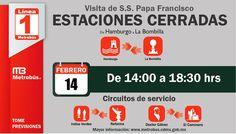 Con motivo de la visita del Papa Francisco se realizarán cierres de estaciones en la #L1MB (Vía #Metrobús)