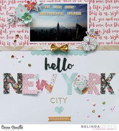 Hello New York Layout | Hello Lovely | Belinda Griffin | Cocoa Vanilla Studio