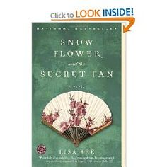 Snowflower and The Secret Fan by Lisa See