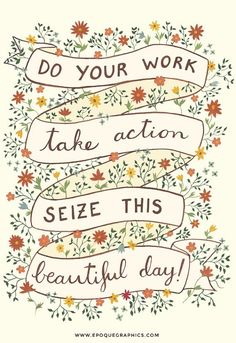 Seize the day art print Inspiring quote Floral art Pretty Words, Cool Words, Wise Words, Cute Quotes, Happy Quotes, Positive Vibes, Positive Quotes, Short Words, Word Of Advice
