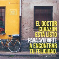 Encuentra la clave para tu felicidad acompañada del Doctor Corazón de www.despechada.com. ¡Agenda tu cita!