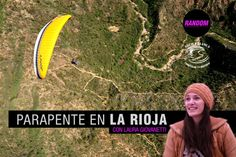 PARAPENTE en La Rioja con Laura Giovanetti