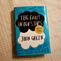 The Fault In Our Stars by John Green 10/10