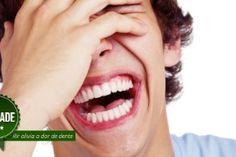 Tá com dor de dente? Então comece a rir!