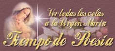 Enciende una vela a la Virgen - Tiempo de Poesía