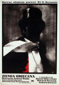The Promised Land / Ziemia obiecana  Polish Movie Poster, designer: Waldemar Swierzy  year: 1974