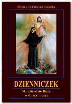 Dzienniczek św. Faustyny Kowalskiej