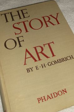 The Story of Art E H  Gombrich Phaidon Oxford by AFamillyThing, $99.00
