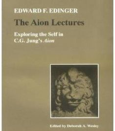 Aion Lectures: Exploring The Self In C. G. Jung'S Aion PDF