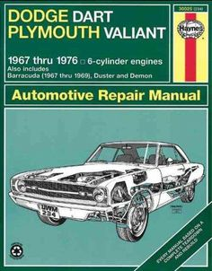 Haynes Dodge Dart and Plymouth Valiant, 1967-1976 (Paperback)