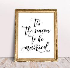 Tis The Season To Be Married Wedding Signs Signage Winter
