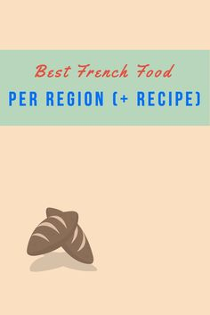 The best regional French specialties and delicacies from every corner of France. Check out this new article on the blog: