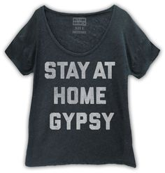 Stay at home gypsy. Oversized scoop neck t-shirtin our new premium triblend fabric.