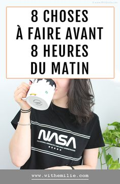 8 choses à faire avant 8 heures du matin 8 things to do before 8 am – With Emilie Self Development, Personal Development, Miracle Morning, Morning Morning, Natural Lifestyle, Best Beauty Tips, Budgeting Finances, Positive Attitude, Marketing