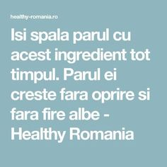 Isi spala parul cu acest ingredient tot timpul. Parul ei creste fara oprire si fara fire albe - Healthy Romania Hair Care, Health Fitness, Hair Beauty, Healthy, Pandora, Knits, Manual, Cleaning, Decor
