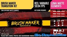 Videohive Brush Maker (Transition Kit) 26646724 Free Download - GoDownloads