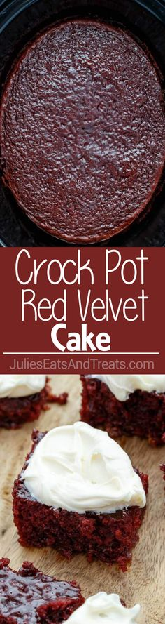 Crock Pot Red Velvet Cake ~ Easy, Delicious Cake Right in Your Slow Cooker! Topped with Cream Cheese Frosting! via @julieseats