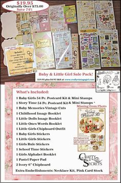 Get Crafty and Save Over 70% on Super Sale Blowout Packs in 8 Fab Themes for $19.95 each and $4.95 priority mail. The Baby and Little Girl Sale Pack is filled with a Baby Girl and Story Time Postcard Kits with Mini Stamp Sets, assorted Baby and Little Girl Stickers, Cuts, Image Booklets, Chipboard Outfit, Pastel Paper Pad, Chipboard, Wood Album Covers and a Necklace Kit!