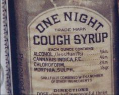Check out this old time cough med! Either it stops your cough, or it makes you no longer care that you are coughing. #cold #flu #cough #medicine