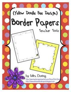 This product is inspired by--and coordinates well with--a bee-themed classroom design. Search for coordinating products in my {Yellow Doodle Bee De. Doodle Borders, Borders For Paper, Teacher Tools, Teacher Resources, Page Borders Free, Writing Lines, Classroom Design, Classroom Decor, Classroom Newsletter